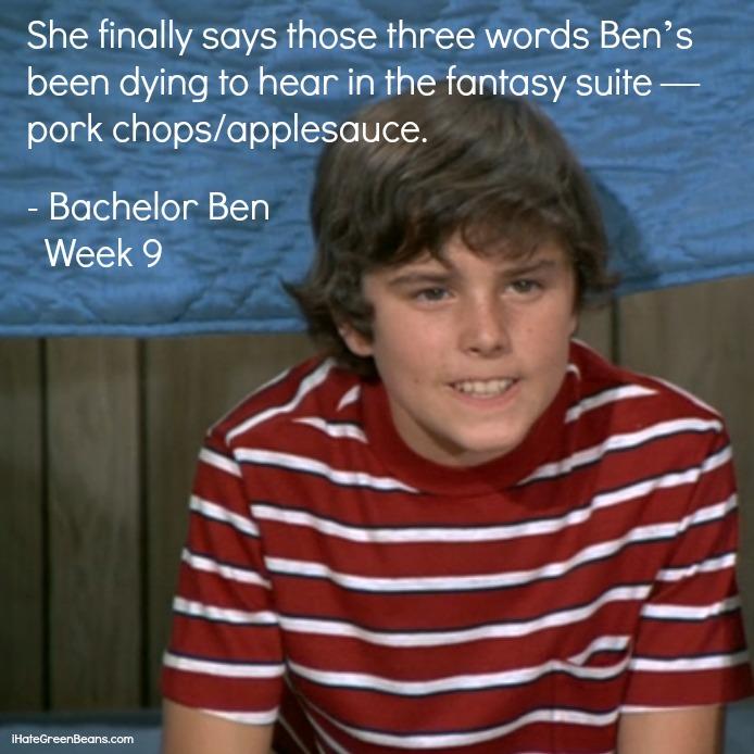 funny bachelor recap-Bachelor Ben Week 9