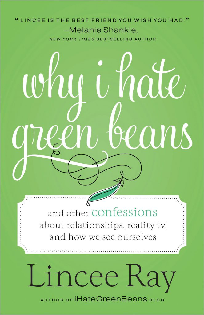Why I Hate Green Beans