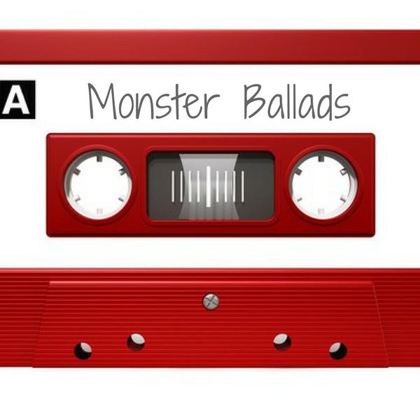 monster ballad